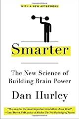 Smarter: The New Science of Building Brain Power by Dan Hurley (2014-12-30) Paperback