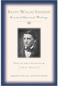 ##BETTER## Ralph Waldo Emerson: Essential Spiritual Writings (Modern Spiritual Masters). James Todos Griferia reptile Vacuum
