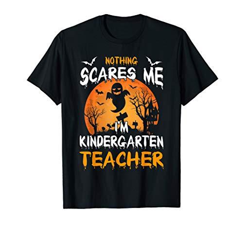 Kindergarten Halloween Costumes (Nothing Scares Me I'm Kindergarten Teacher Halloween Gift)