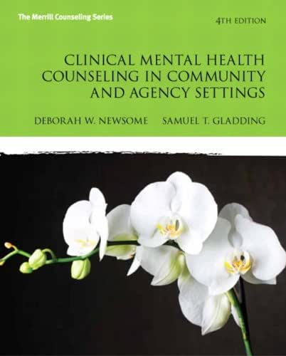 Clinical Mental Health Counseling in Community and Agency Settings (4th Edition) (New 2013 Counseling Titles)