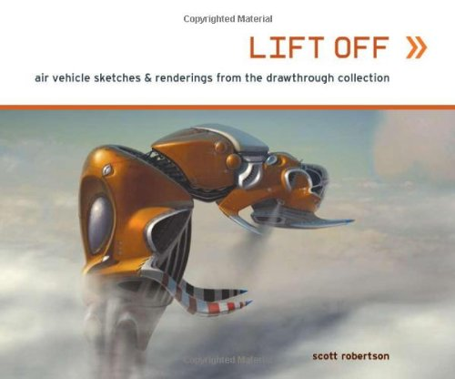 Lift Off: Air Vehicle Sketches & Renderings from the Drawthrough Collection