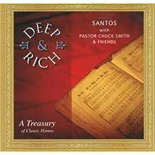 Deep & Rich: A Treasury of Classic Hymns