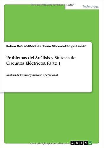 Problemas del Análisis y Síntesis de Circuitos Eléctricos. Parte 1
