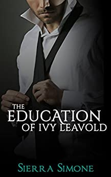 The Education of Ivy Leavold (Markham Hall Book 2) by [Simone, Sierra]