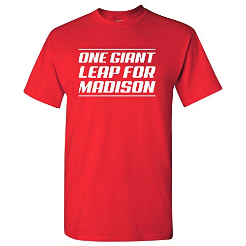 One Giant Leap for Madison - Sports College City Pride Alumni Team T Shirt - X-Large - Red