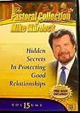 Hidden Secrets In Protecting Good Relationships