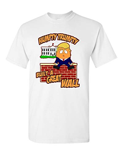 (T Shirt Jerks Humpty Trumpty, Donald Trump Build A Wall T Shirt (White Large))
