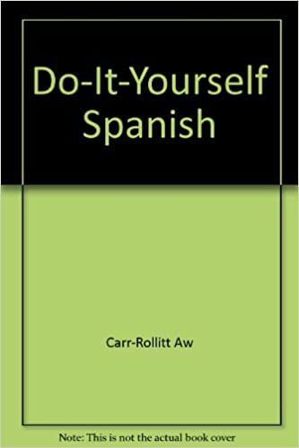 Do it yourself spanish albert william carr rollitt 9780891440123 do it yourself spanish albert william carr rollitt 9780891440123 amazon books solutioingenieria Image collections