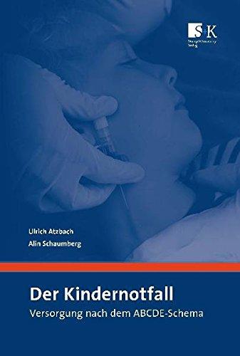 Der Kindernotfall: Versorgung nach dem ABCDE-Schema