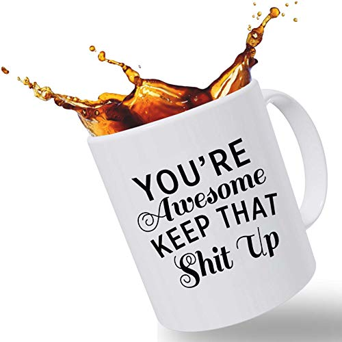 Best Morning Motivation Funny Mugs Gift, You're Awesome Keep That St Up Coffee Mug - Congratulations, Goodbye or Going Away Gift for Coworker | Gifts For Mom, Dad, Boss, Employees & Friends (Best Gifts For Employees)