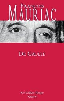 De Gaulle par Mauriac