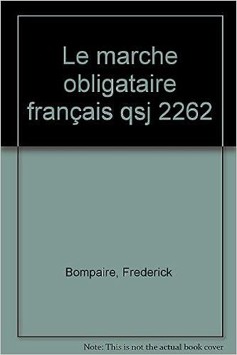 En ligne Le Marché obligatoire français pdf, epub ebook