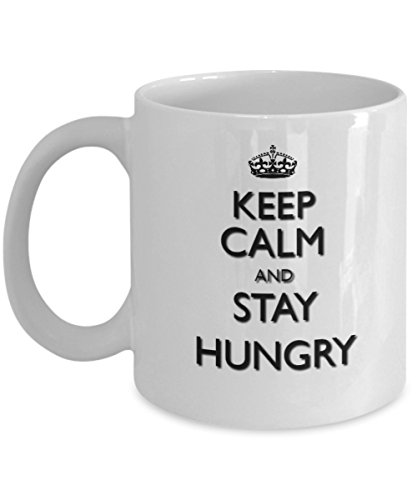 Keep Calm and Stay Hungry - Best Motivational Gift - Unique Coffee Mug - Stump Card Game