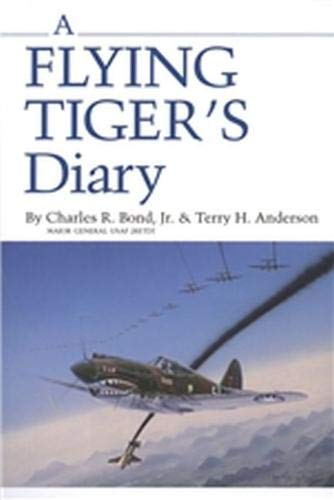 A Flying Tiger's Diary (Centennial Series of the Association of Former Students, Texas A&M ()