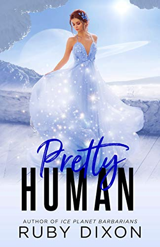 Pretty Human by Ruby Dixon