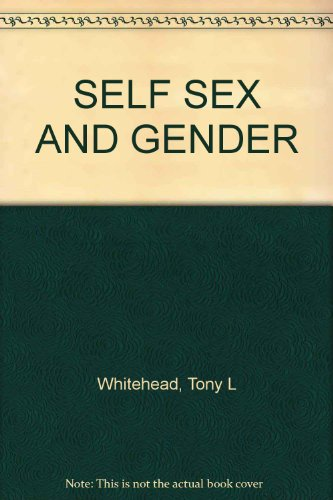 SELF SEX AND GENDER