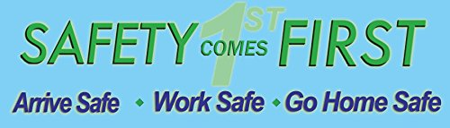 Motivational Safety Banner