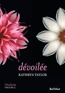 L'étudiante 02 : Dévoilée, Taylor, Kathryn