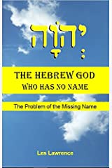 The Hebrew God Who Has No Name Paperback