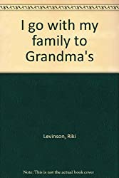 I go with my family to Grandma's