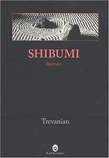 Shibumi, Trevanian (1931-2005)