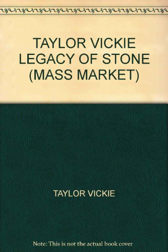Price comparison product image TAYLOR VICKIE LEGACY OF STONE (MASS MARKET)