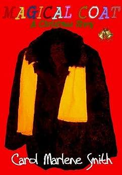 Magical Coat by [Smith, Carol Marlene]