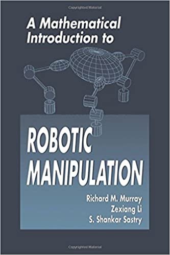 A mathematical introduction to robotic manipulation richard m a mathematical introduction to robotic manipulation richard m murray zexiang li s shankar sastry s shankara sastry 9780849379819 amazon books fandeluxe Choice Image
