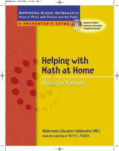 Helping with Math at Home: Ideas for Parents (Supporting School Mathematics: How to Work with Parents and the Public)