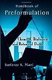 Handbook of Preformulation : Chemical, Biological and Botanical Drugs, Niazi, Sarfaraz K., 0849371937