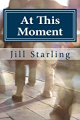 At This Moment Paperback