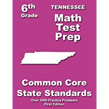 Tennessee 6th Grade Math Test Prep: Common Core Learning Standards