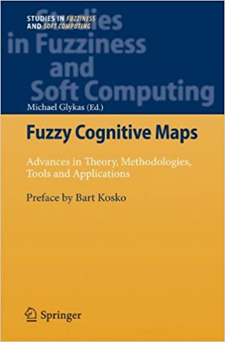 Tools and Applications Methodologies Fuzzy Cognitive Maps Advances in Theory