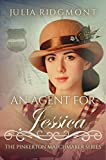 An Agent for Jessica (The Pinkerton Matchmaker Book 19)