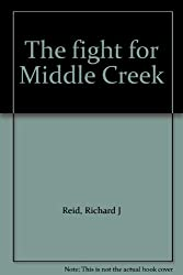 The fight for Middle Creek