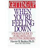 img - for Getting Up When You're Feeling Down book / textbook / text book