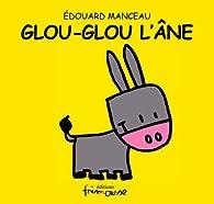 Glou-Glou l'âne par Edouard Manceau