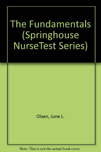 Fundamentals of Nursing (NURSETEST)