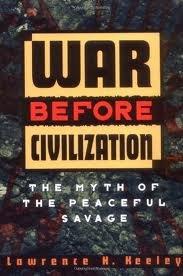 War Before Civilization Publisher: Oxford University Press, USA
