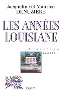 Louisiane [06] : Les années Louisiane