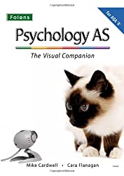 The Complete Companions: AS Visual Companion for AQA A Psychology