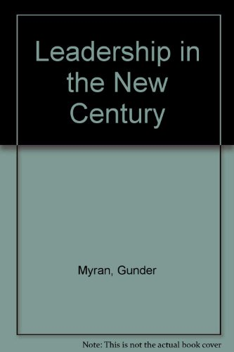 Leadership in the New Century
