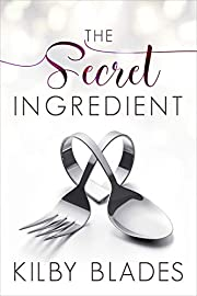 The Secret Ingredient: A Curvy Girl Small Town Culinary Romance
