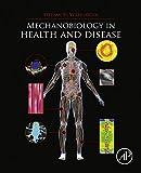 Mechanobiology in