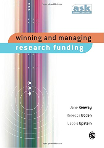 Winning and Managing Research Funding (The Academics Support Kit)