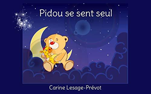 Pidou Se Sent Seul Livre Pour Enfants Emotions French
