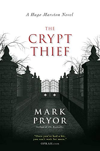 The Crypt Thief: A Hugo Marston Novel (A Hugo Marston Novel Series Book 2) ()