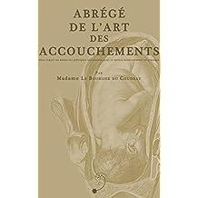 Abrégé de l'Art des Accouchements (French Edition)