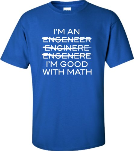610c44e07d XXX-Large Royal Blue Adult I''m An Engineer I''m Good At Math T-Shirt - Buy  Online in Oman. | Apparel Products in Oman - See Prices, Reviews and Free  ...