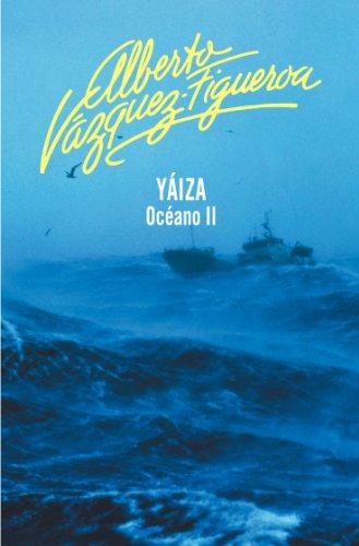 Descargar Libro Yaiza Alberto Vázquez-figueroa
